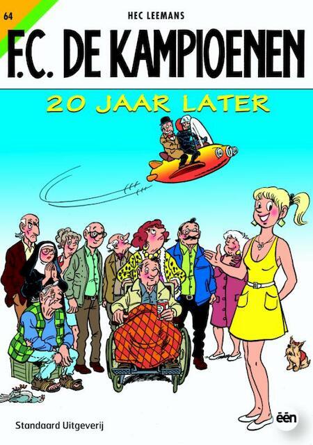 20 jaar later - Hec Leemans