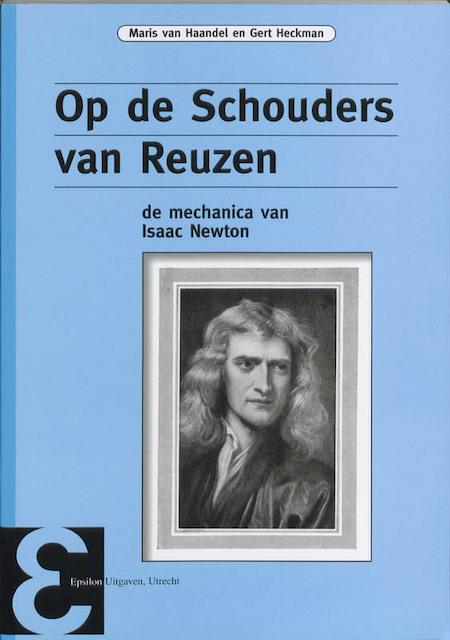 Op de schouders van reuzen - M. van Haandel, Maris van Haandel, G. Heckman, Gert Heckman
