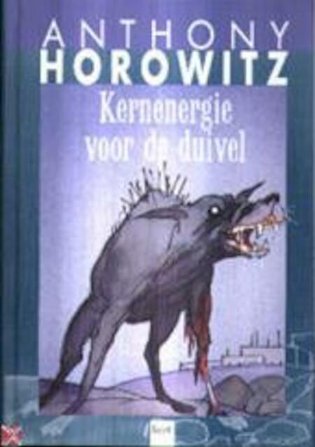 Kernenergie voor de duivel - A. Horowitz