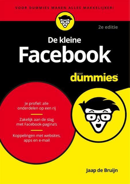 De kleine Facebook voor Dummies - Jaap de Bruijn