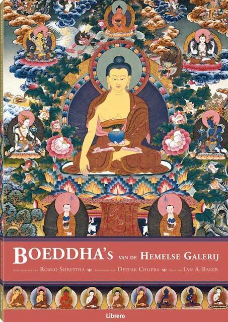 Boeddha's van de Hemelse Galerij - Romio Shrestha, Ian A. Baker