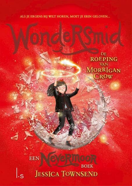 Nevermoor 2 - Morrigan Crow en de wondersmid - Jessica Townsend