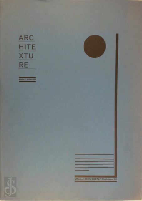 Architexture - Pieter J. Schermer