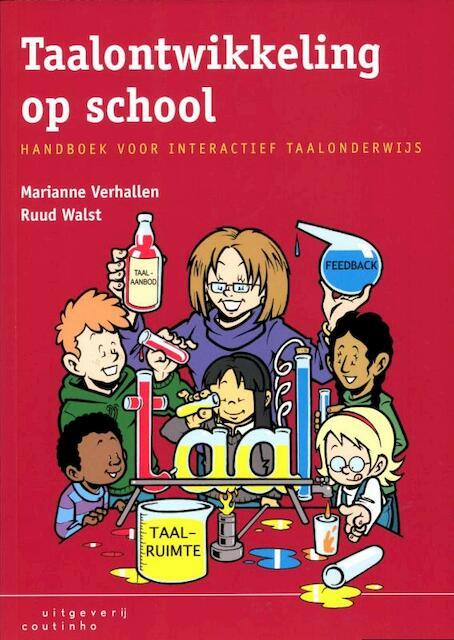 Taalontwikkeling op school - Marianne Verhallen, Ruud Walst