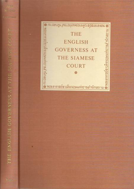 The English Governess at the Siamese Court - Anne Harriette Leonowens