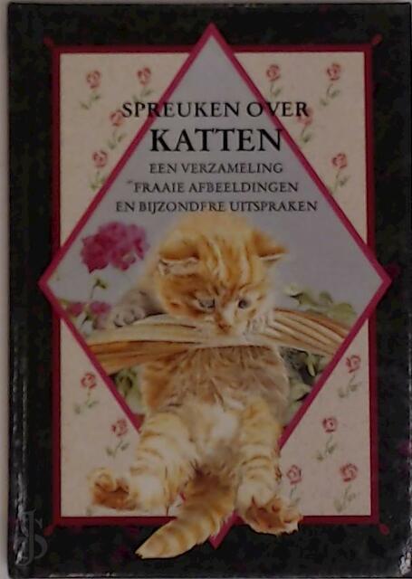 spreuken over katten Spreuken over katten   S. T. / Armstrong Visser   S. T.  spreuken over katten