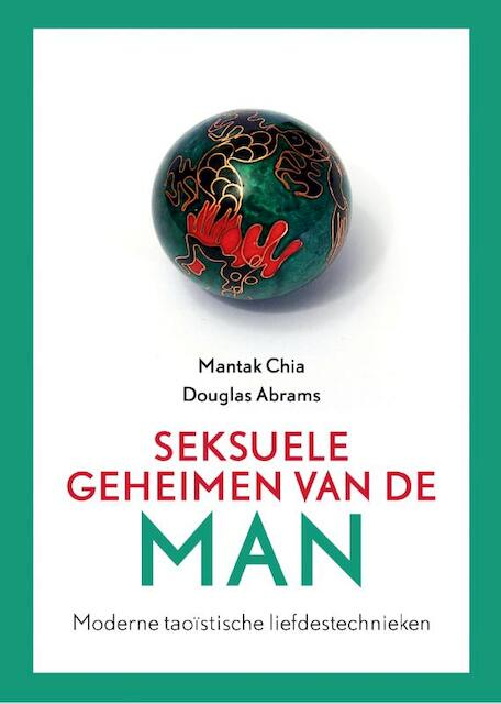 Seksuele geheimen van de man - Mantak Chia, Douglas Abrams