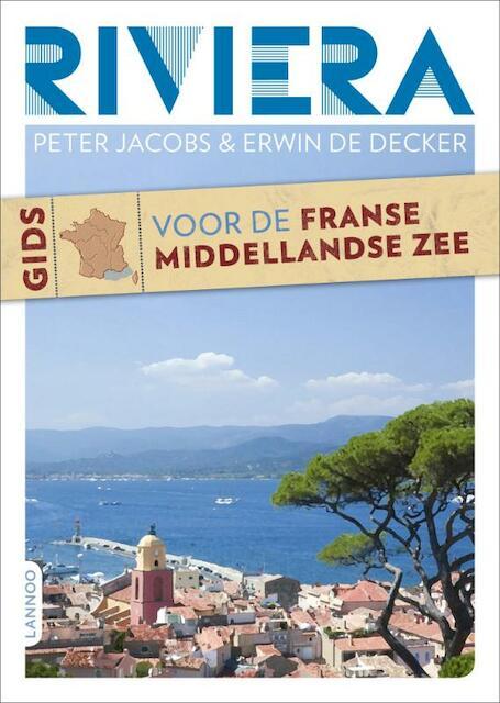 Gids voor de Middellandse Zee / Rivièra - Peter Jacobs, Erwin de Decker