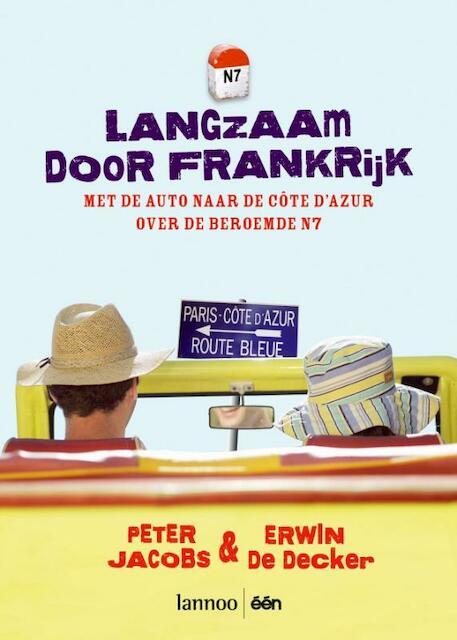 Langzaam door Frankrijk - P. Jacobs, E. De Decker