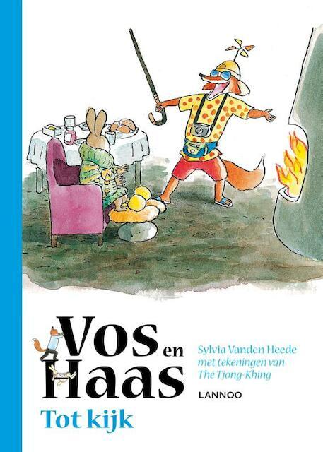 Tot kijk, vos en haas - Sylvia Vanden Heede
