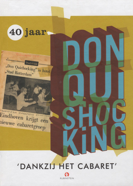 40 jaar don quishocking 40 jaar Don Quishocking   Don Quishocking   (ISBN: 9789047604143  40 jaar don quishocking
