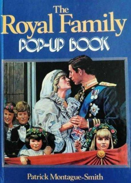 The Royal Family Pop Up Book - Patrick Montague-Smith
