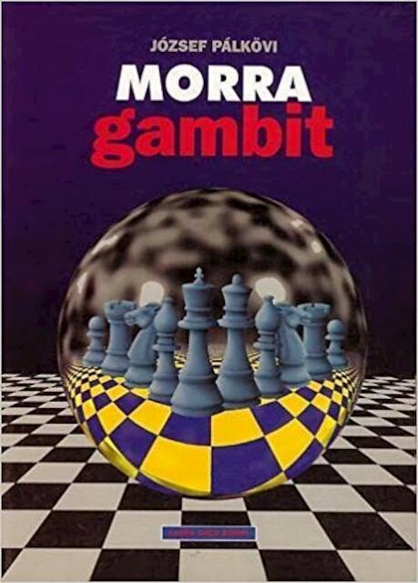 Morra Gambit - József Pálkövi