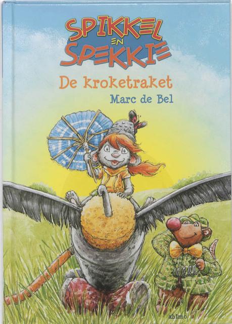 Spikkel en Spekkie : De kroketraket - Marc De Bel