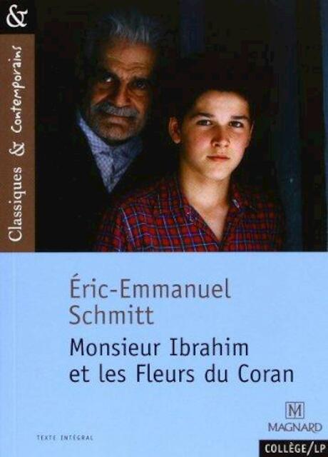 Monsieur Ibrahim et les Fleurs du Coran - Eric Emmanuel Schmitt