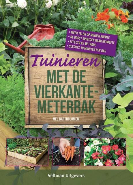 Tuinieren met de vierkantemeterbak - Mel Bartholomew