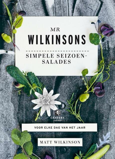 Mr Wilkinsons simpele seizoensalades - Matt Wilkinson
