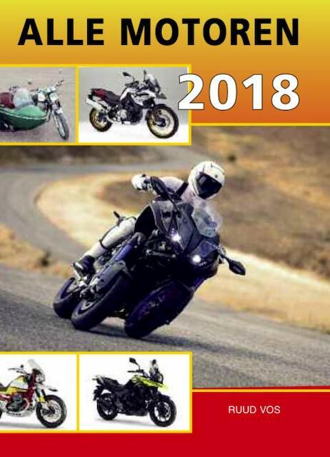 Alle motoren 2018 - Ruud Vos, R. Vos