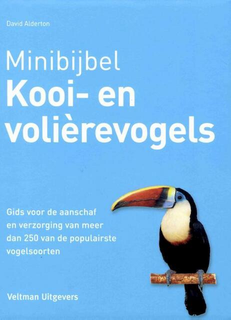 Minibijbel kooi- en volierevogels - David Alderton