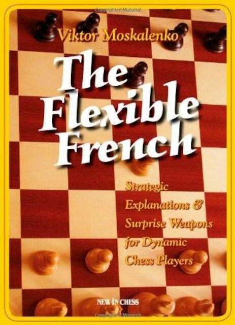 The Flexible French - Viktor Moskalenko