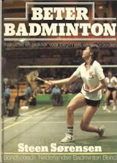 Beter badminton - Sorensen