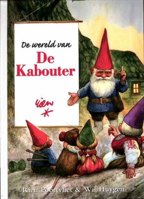 De Wereld van de Kabouter - Rien Poortvliet