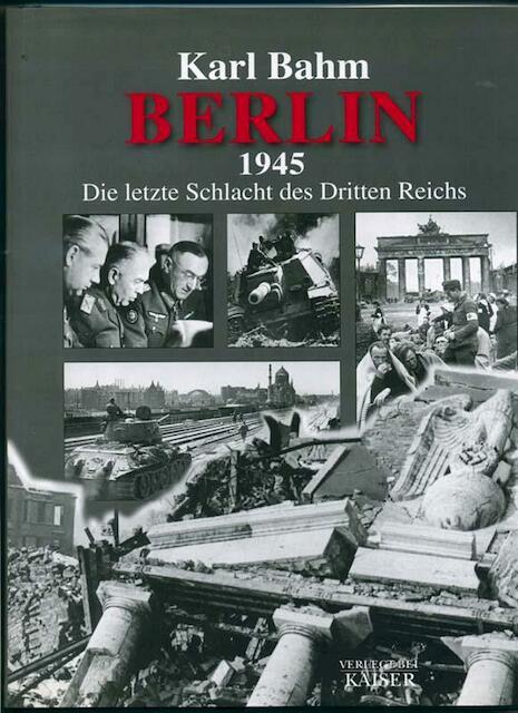 Berlin 1945 - Karl Bahm