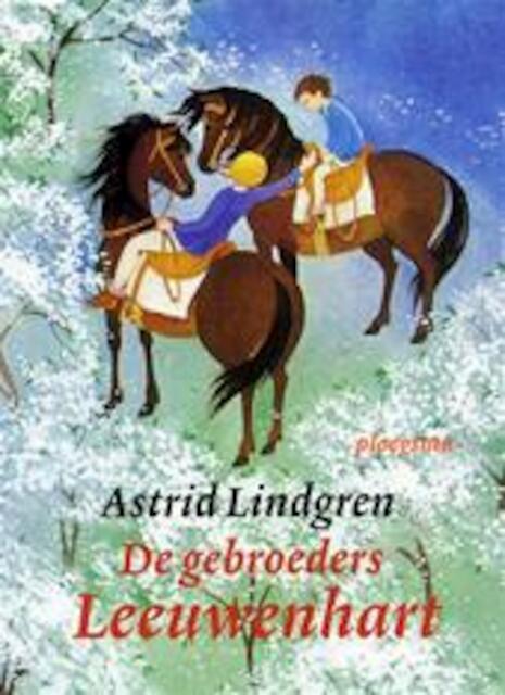 De gebroeders Leeuwenhart - Astrid Lindgren, Marguérite Elisabeth Verschuur