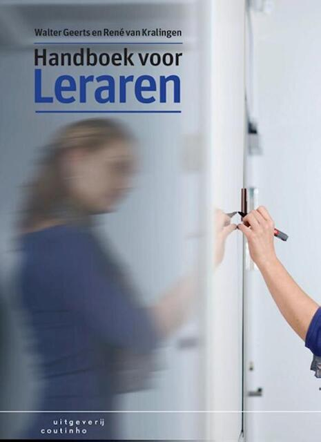 Handboek voor leraren - Walter Geerts, René van Kralingen