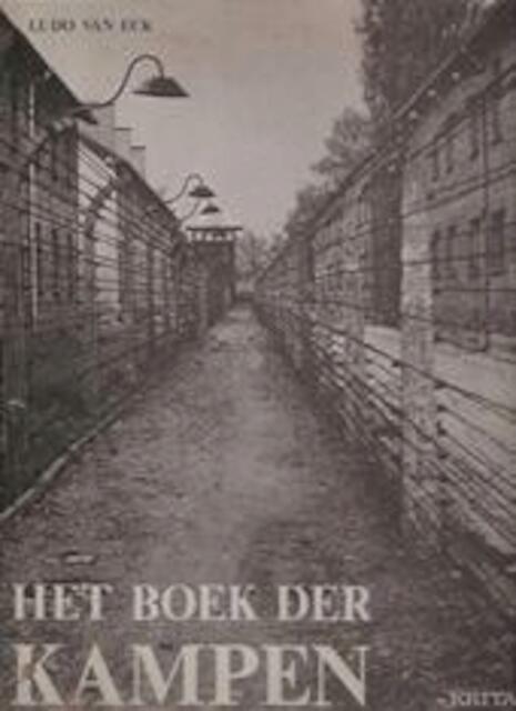 Het boek der kampen - Ludo Van Eck