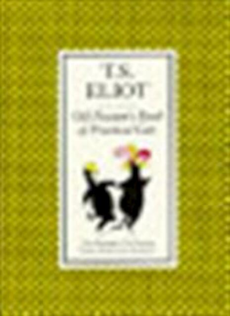 Old Possum's book of practical cats - Thomas Stearns Eliot, Nicolas Bentley