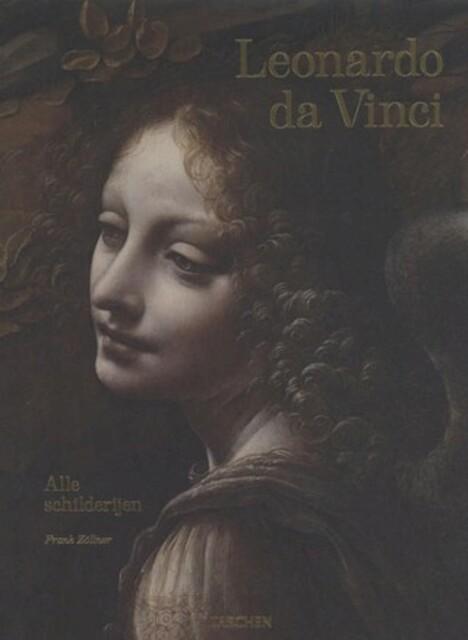 Leonardo da Vinci - Alle schilderijen - Frank Zöllner