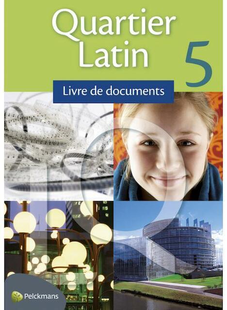 Quartier Latin 5 Infoboek - Anneleen E.A. De Martelaere