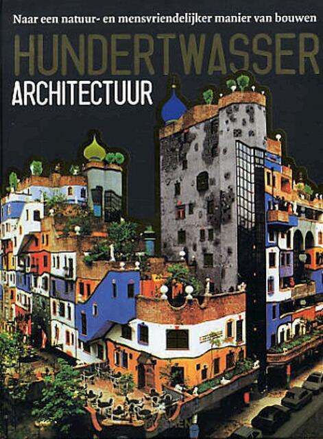 Hundertwasser architectuur - Sikko Bos, Amp, Elke Doelman