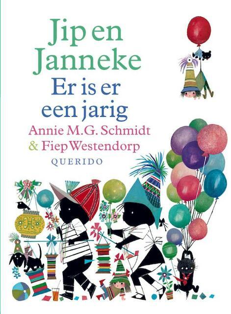 Jip en Janneke er is er een jarig - Annie M.G. Schmidt