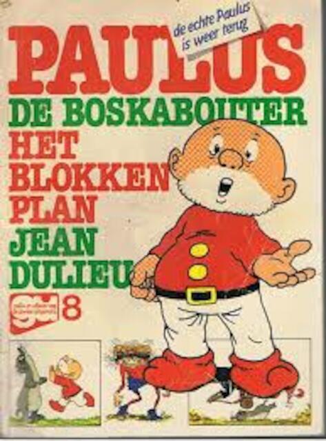 paulus de boskabouter het blokkenplan - jean dulieu - (isbn
