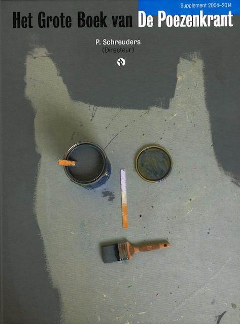 Supplement het grote boek van de Poezenkrant 2004-2014 - Piet Schreuders