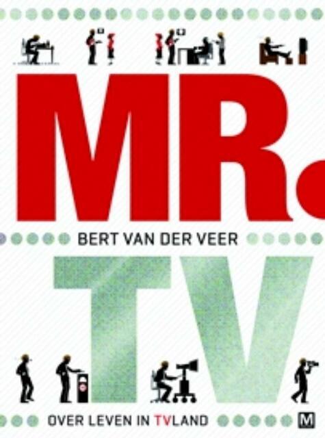 Mr. tv - Bert van der Veer, Nicole de Haan