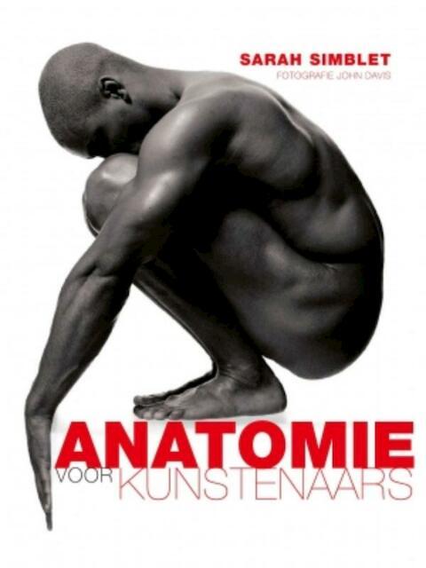 Anatomie voor kunstenaars - Sarah Simblet