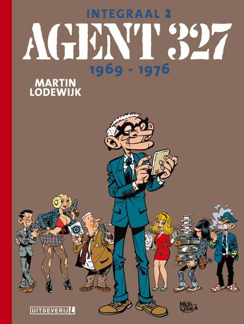 Agent 327 Integraal - 02 1969 | 1976 - Martin Lodewijk