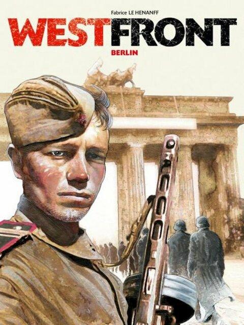 Westfront: Berlijn - Fabrice Le Henanf