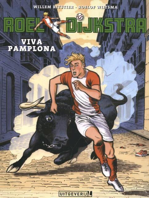 Roel Dijkstra - 02 Viva Pamplona - Willem Ritstier