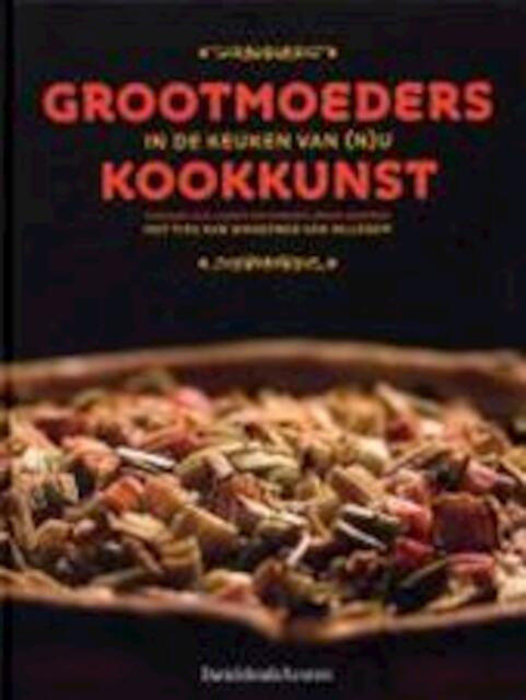 Grootmoeders kookkunst - Stefaan Van Laere