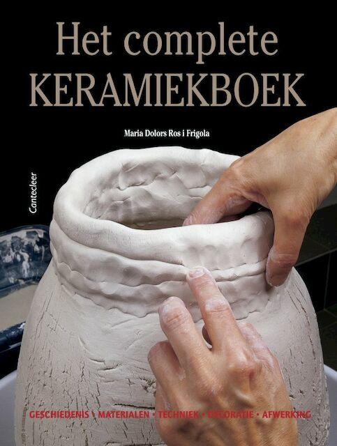 Het complete keramiekboek - M.D. Ros i Frigola