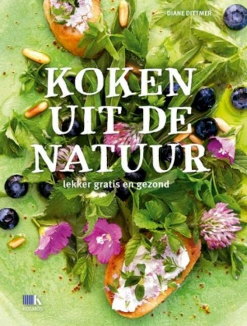 Koken uit de natuur - Diane Dittmer