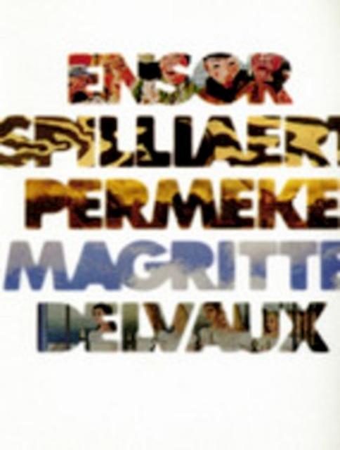 d'Ensor à Delvaux Ensor Spilliaert Permeke Magritte Delvaux - Unknown