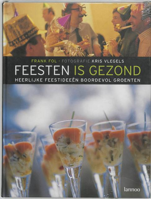 Feesten is gezond - Frank Fol