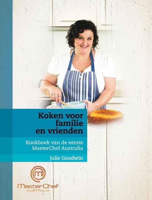 Koken voor familie en vrienden - Julie Goodwin