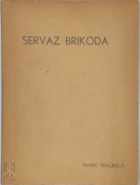 Servaz Brikoda - Mark Tralbaut