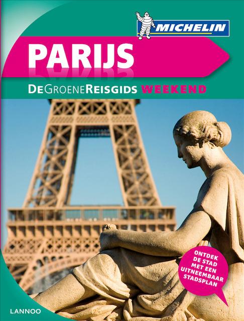 De groene reisgids weekend Parijs - Unknown